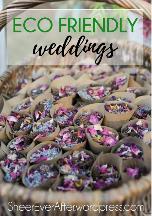 Eco-friendly wedding inspiration  SheerEverAfter.wordpress.com